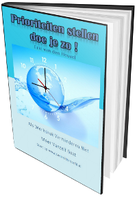 Prioriteiten stellen doe je zo. Gratis ebook download nu