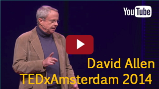 David Allen Getting Things Done GTD Timemanagement Video TEDx Amsterdam 2014